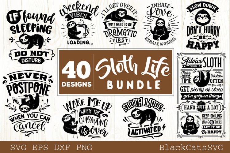 Sloth life SVG bundle 40 designs Lazy sloth SVG