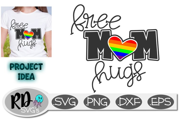 Free Mom Hugs - An LGBTQ pride smooth Cricut cutting file example image 1