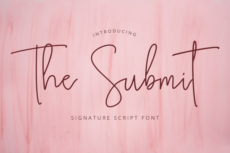 The Submit - Lovely Script Fonts example image 1