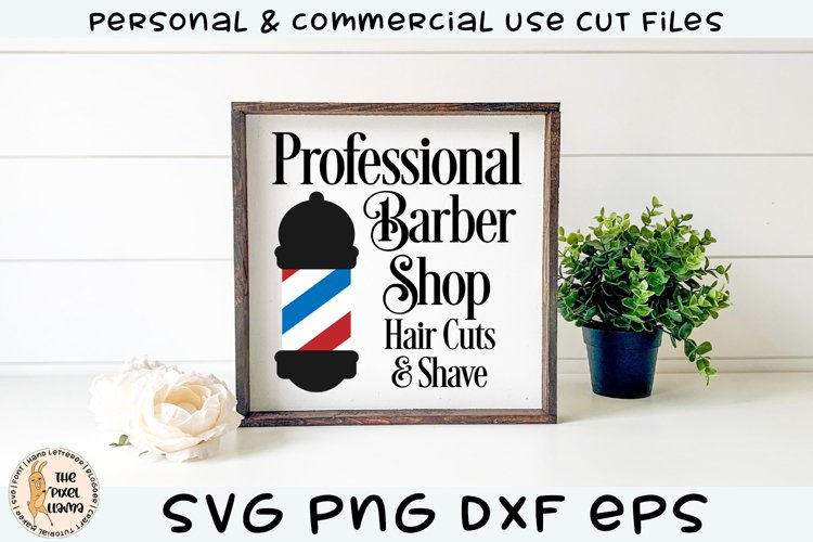 Professional Barber Shop Hair Cuts & Shave SVG