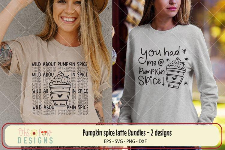 Pumpkin spice latte Bundle, svg file, you had me at pumpkin