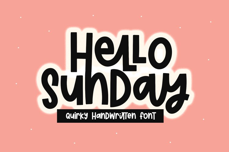 Hello Sunday - A Quirky Handwritten Font example image 1