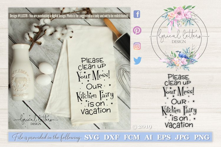 Our Kitchen Fairy Is On Vacation SVG Cut File LL037B example image 1