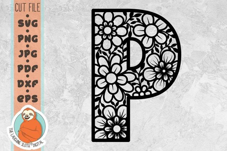 Flower Filled Letter P SVG - Floral Letter Cut File