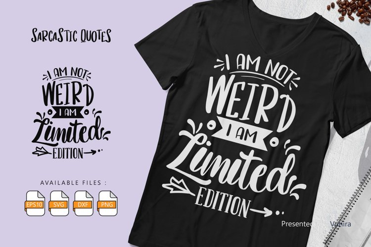 I Am Not Weird | Lettering Quotes example image 1