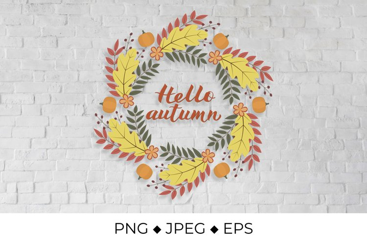 Hello Autumn lettering in Wreath of fall leaves and pumpkins example image 1