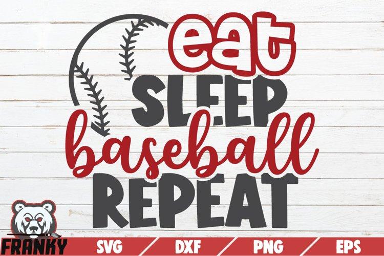 Eat sleep baseball repeat SVG | Printable Cut file example image 1