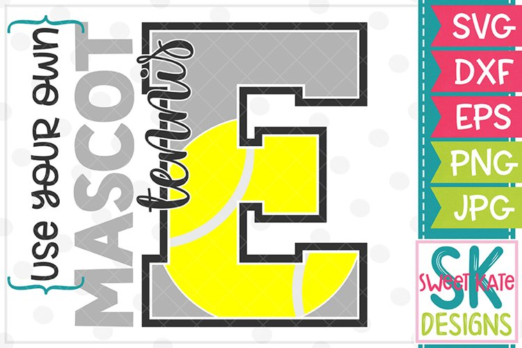 Your Own Mascot E Tennis SVG DXF EPS PNG JPG example image 1
