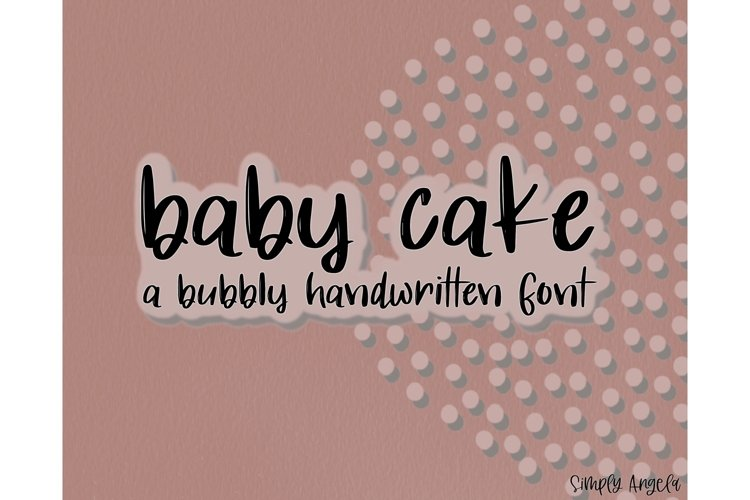 Baby Cake - a bold and bouncy handwritten font example image 1