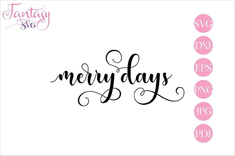 Merry Days - SVG Cut File