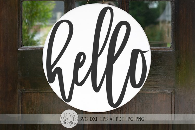 Hello SVG | Modern Farmhouse Round Sign SVG | dxf and more!