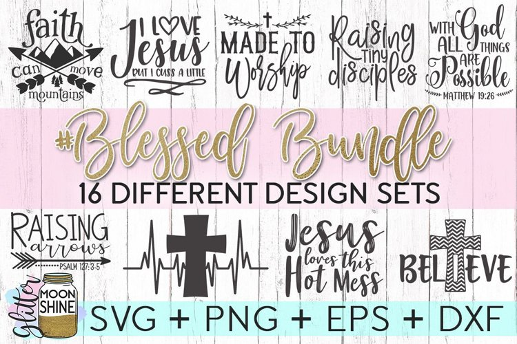 Blessed Bundle SVG DXF PNG EPS Cutting Files example image 1