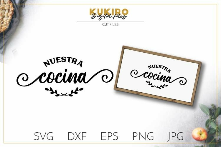 Nuestra cocina SVG - Farmhouse kitchen spanish quotes SVG