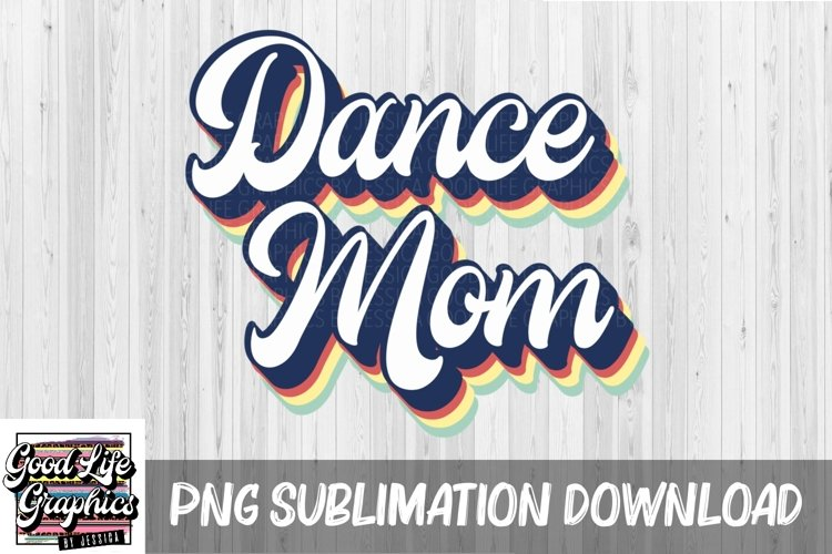 Sublimation Designs for t shirts-dance mom-PNG example image 1