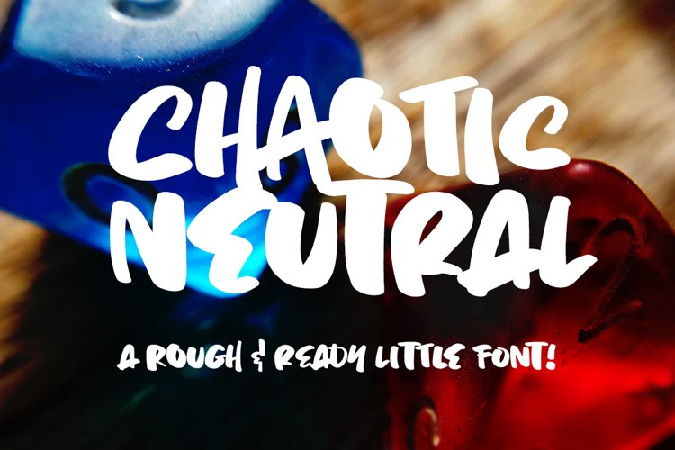 Chaotic Neutral - a rough & ready font!