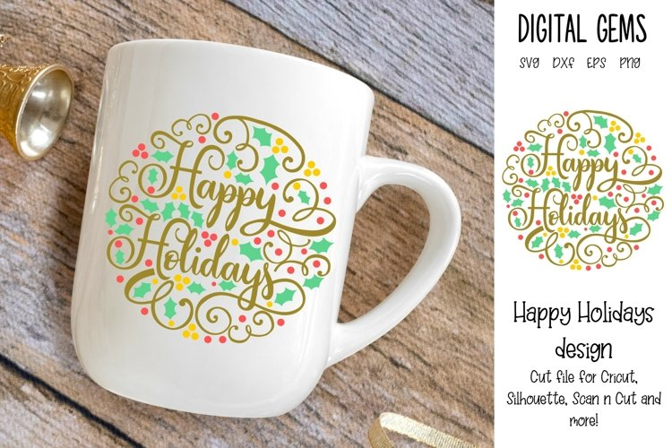 Happy Holidays, Christmas SVG / PNG / EPS / DXF files