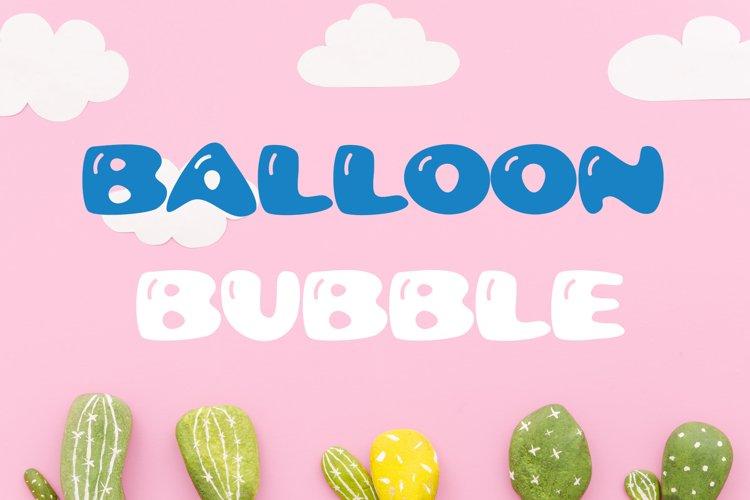 Balloon Bubble Font