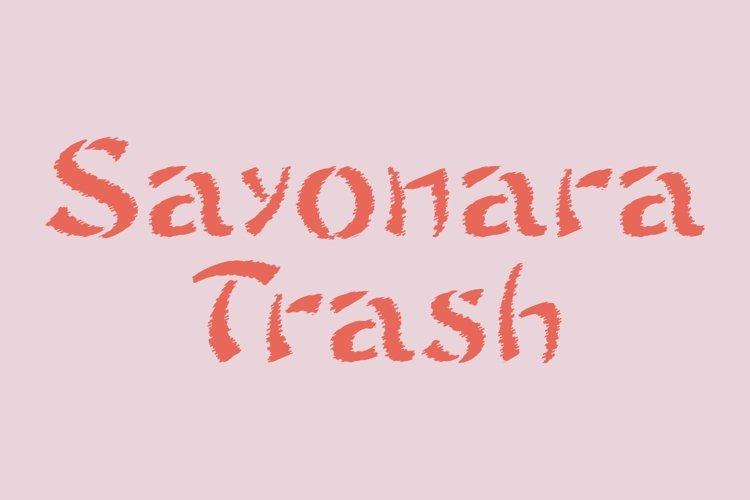 Sayonara Trash example image 1