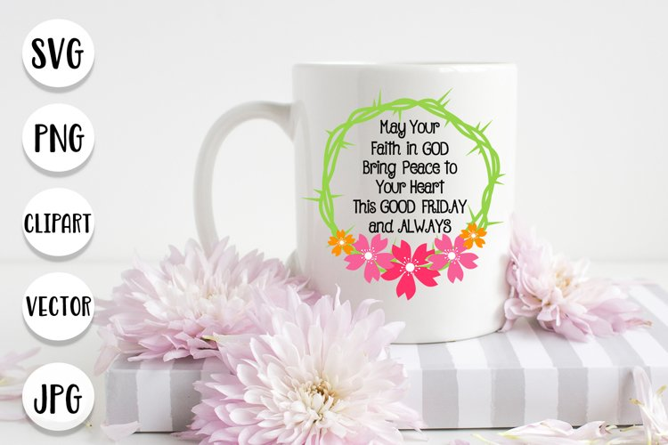 Good Friday svg, Christian Easter sayings cut files