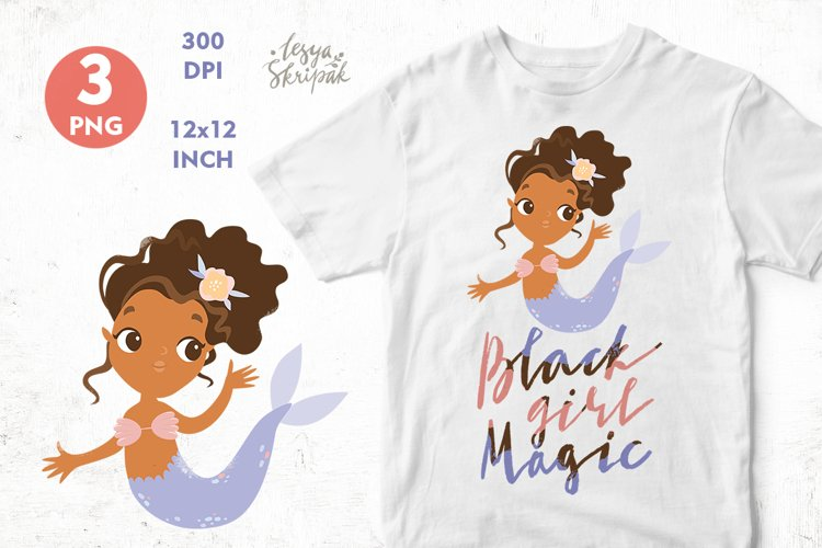 Black girl PNG. Black girl magic. Mermaid quotes sublimation