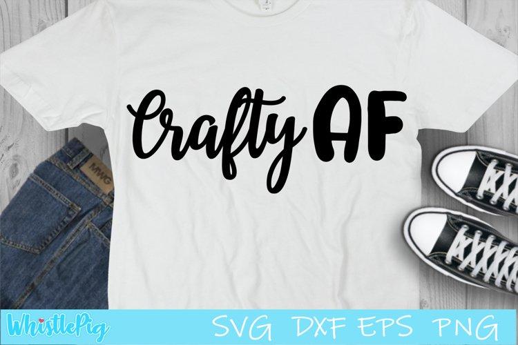 Download Crafty Af Svg Funny Crafters Svg I Love To Craft Svg 901776 Cut Files Design Bundles