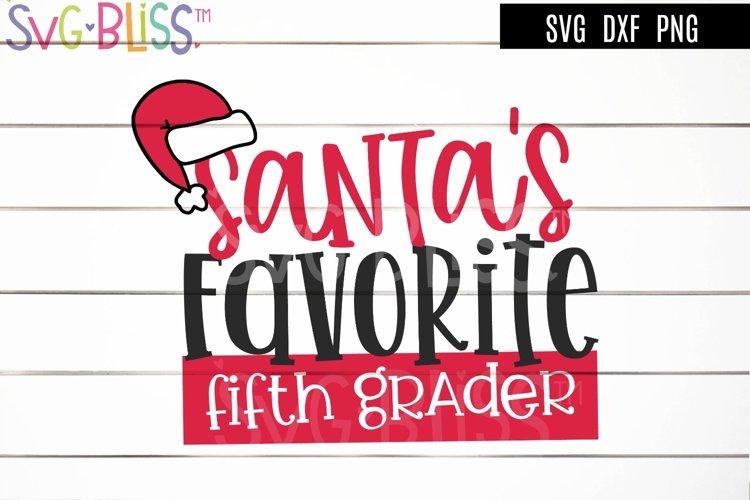 Santa's Favorite 5th Grader SVG - Christmas Cutting File example image 1