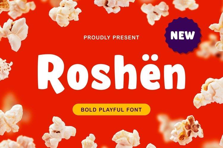 Roshën - Bold Playful Font example image 1
