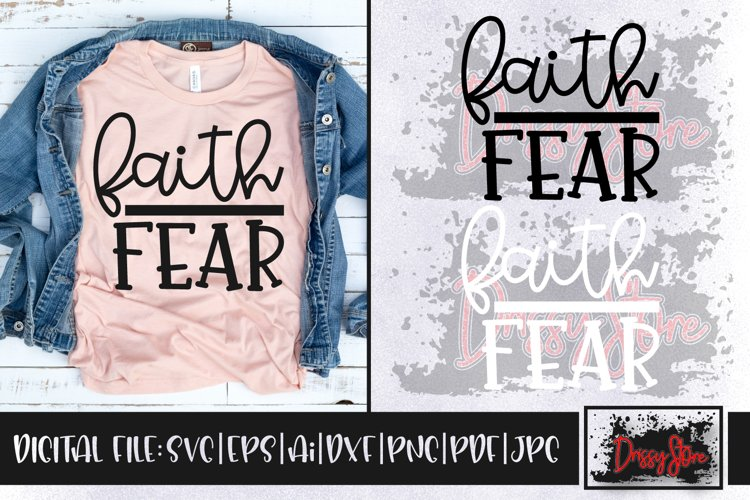 Faith over Fear SVG DXF Ai EPS PDF PNG JPG example image 1