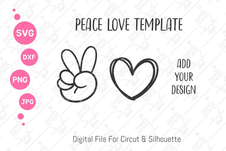 Peace Love Template svg   Peace Love Hand draw svg png dxf
