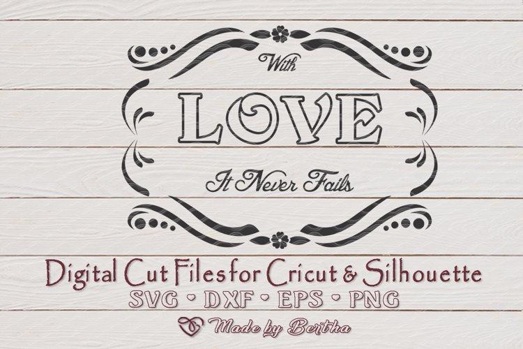 Love Never Fails SVG, Frame SVG, Love SVG- valentines day