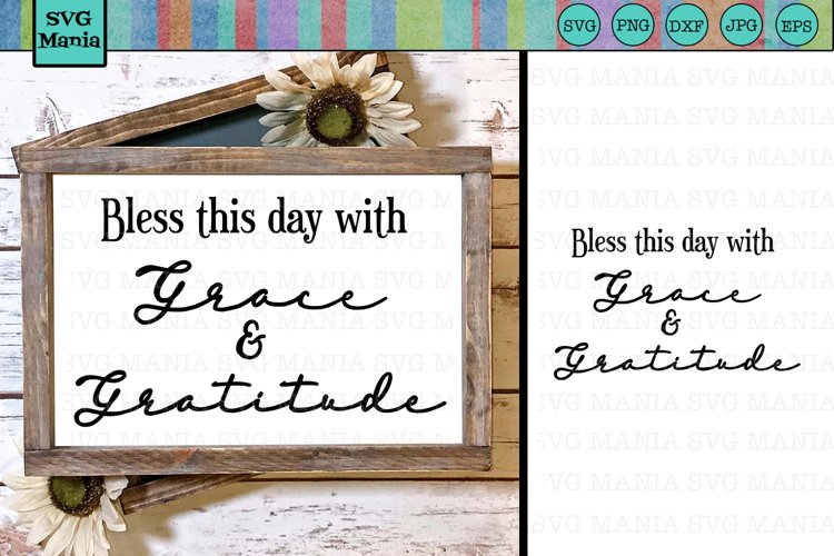 Grace and Gratitude Saying SVG File, SVG Saying for Sign example image 1