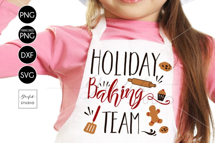 Holiday Baking Team CHRISTMAS SVG for Cricut