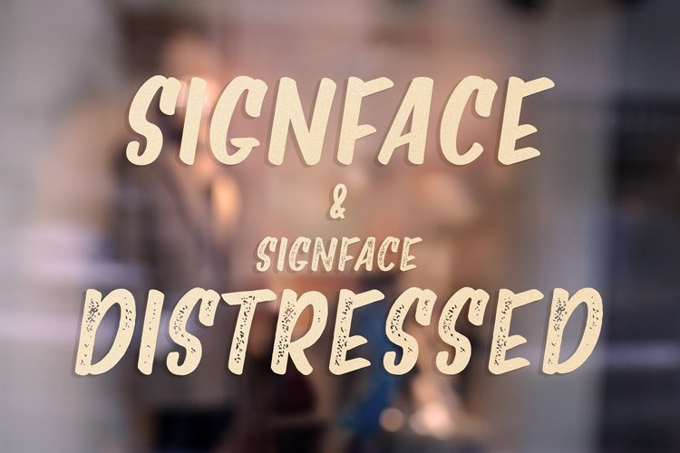 Signface   Signface Distressed