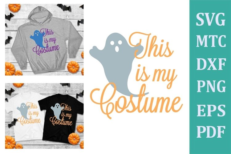 My Costume Ghost #6 Designs #01 SVG Cut/Print File example image 1