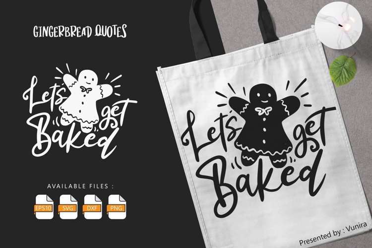 Let's Get Baked | Lettering Quotes example image 1