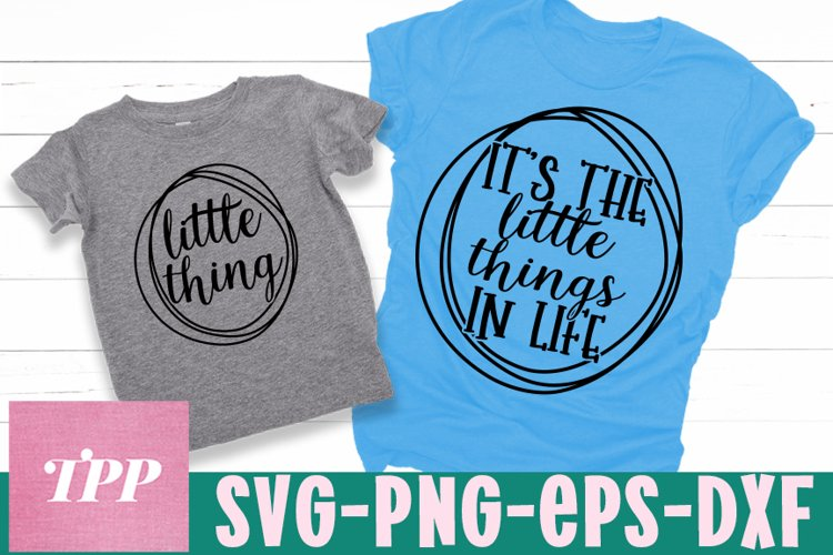 Mommy and Me SVG, Little Things in Life svg, Matching shirts