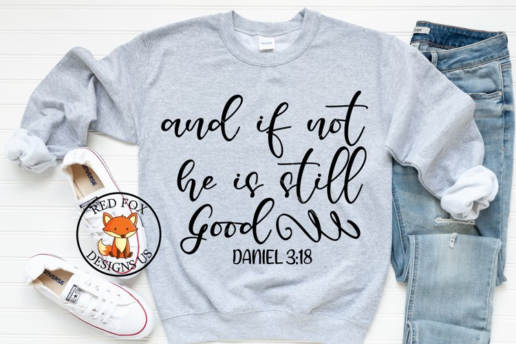 And If Not He Is Still Good SVG | Scripture SVG PNG DXF