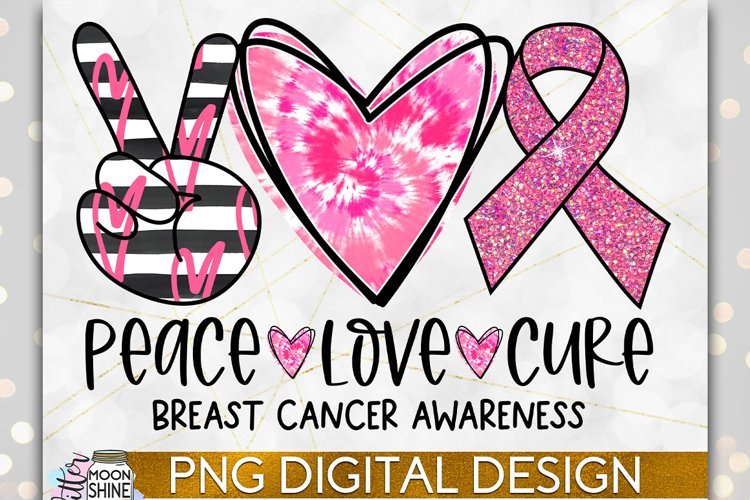 Peace Love Cure Breast Cancer PNG Sublimation Design