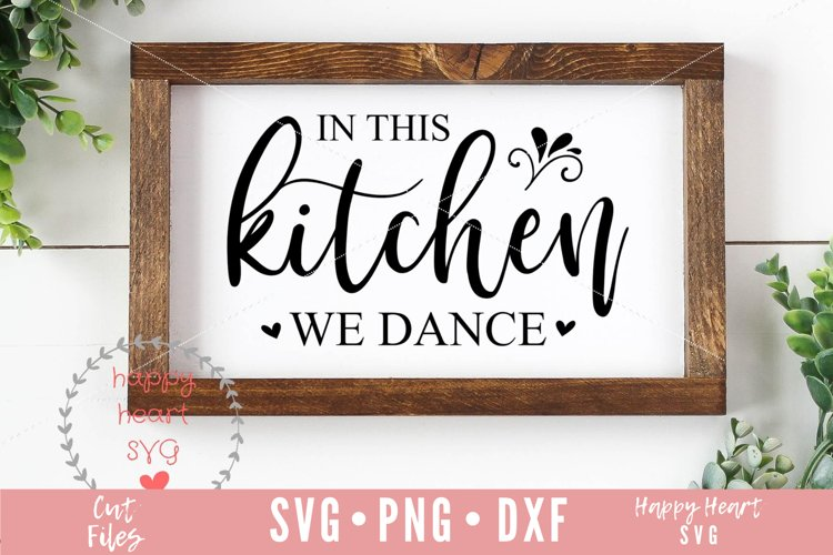 In This Kitchen We Dance SVG example image 1