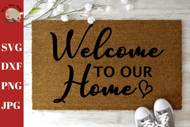 Welcome to Our Home DIY Welcome Doormat SVG, welcome mat svg example image 1