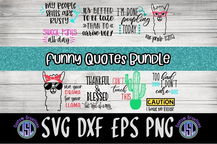 Funny Quotes Bundle | Set of 10 | SVG DXF EPS PNG example image 1