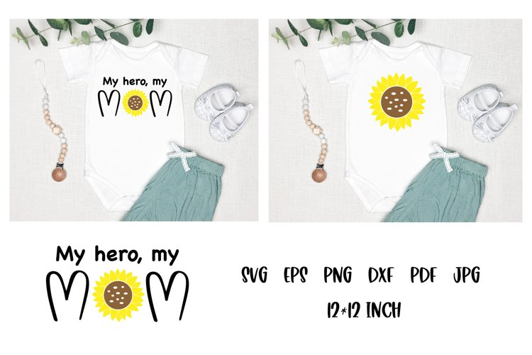 Mom Quotes SVG. Baby Quotes SVG. Sunflower SVG. Baby SVG example image 1