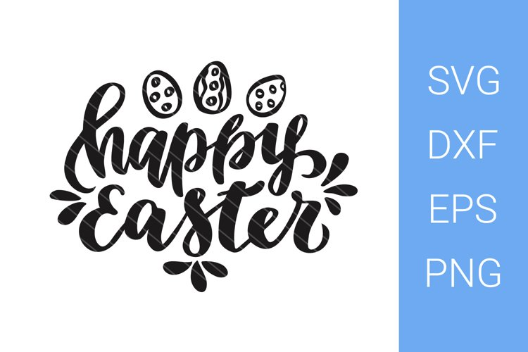 Happy Easter, eggs, SVG file, Hand Lettering example image 1