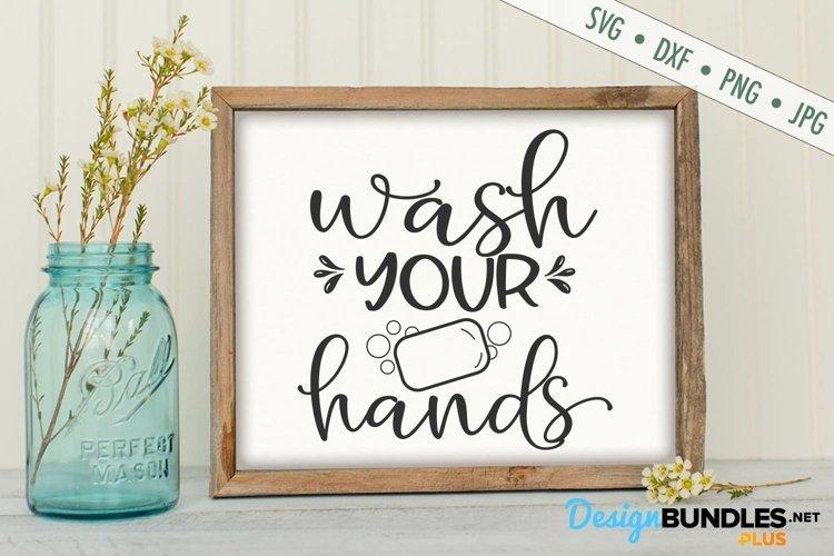 Wash Your Hands SVG | Bathroom SVG | Soap SVG