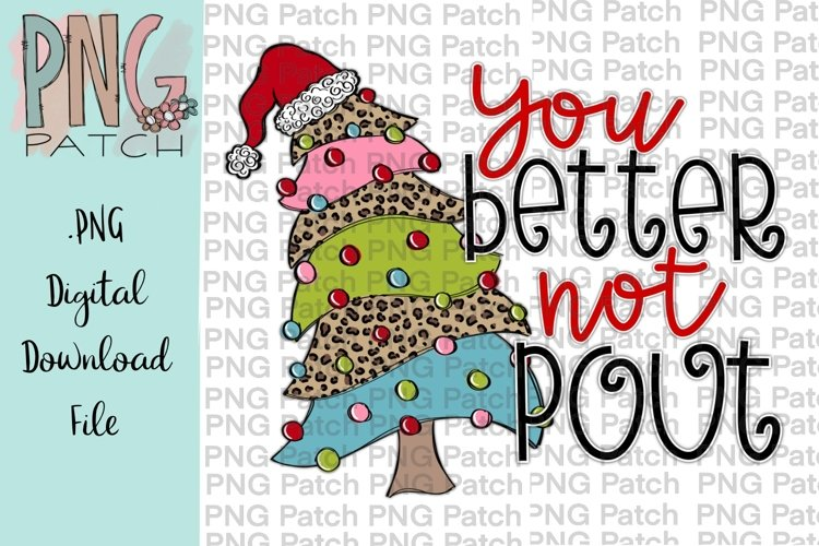 Better Not Pout Christmas Tree Leopard Sublimation DesigN example image 1