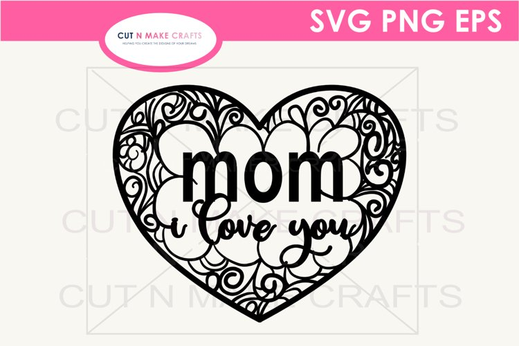 MOM I Love You Mandala SVG   Mothers Day SVG