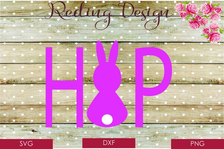 Easter Hop SVG DXF PNG Digital Cut Files