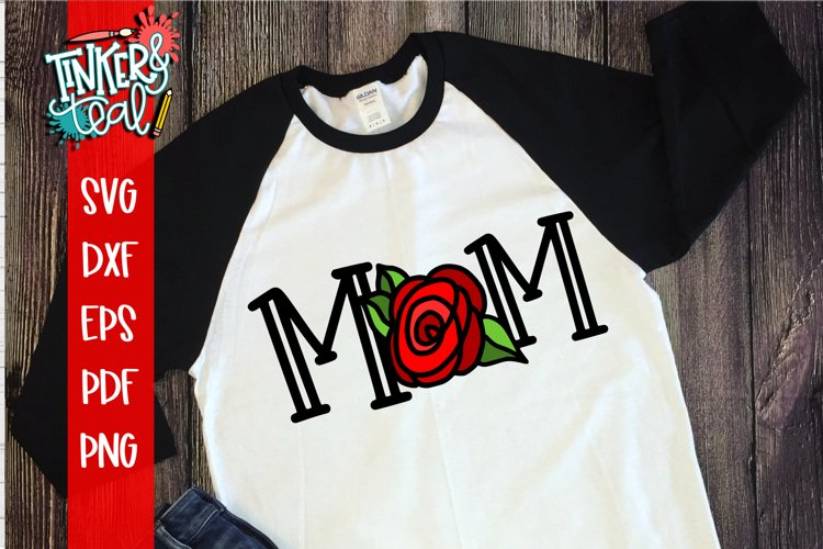 Mom Rose SVG Sublimation example image 1