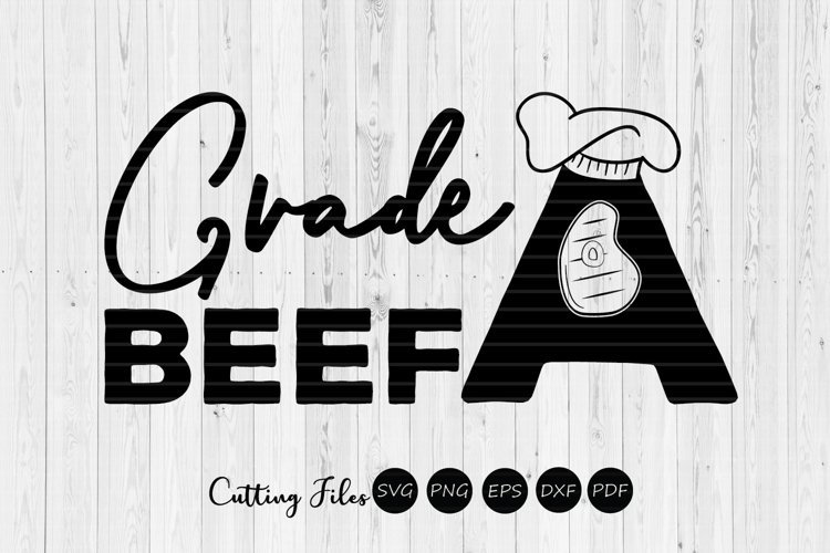 Grade A beef | BBQ | Summer | SVG Cut File example image 1