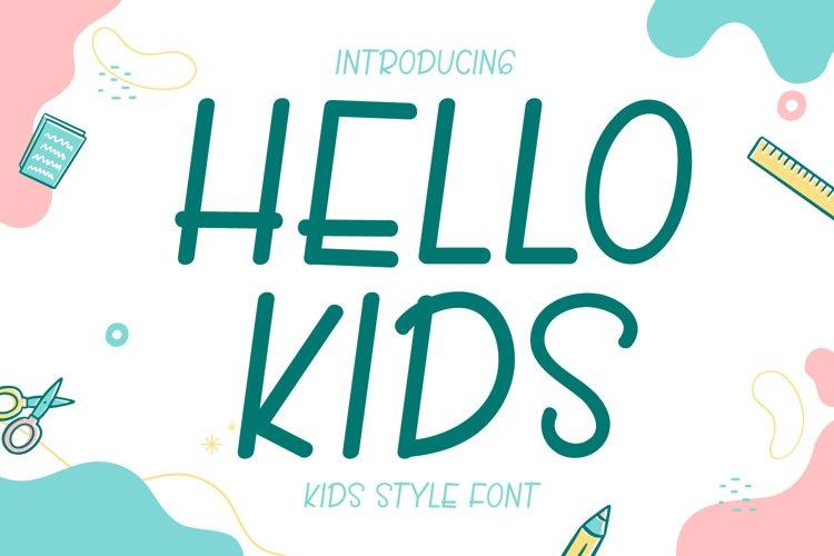 Hello Kids - Cute Display Font